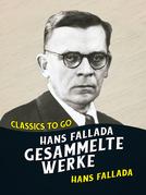 Hans Fallada Gesammelte Werke