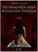 Die Memoiren einer russischen Tänzerin