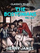 The Bostonians Vol 1&2