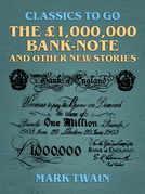 The £1,000,000 bank-note, and other new stories