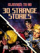 30 Strange Stories