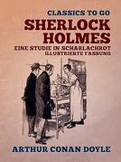 Sherlock Holmes Eine Studie in Scharlachrot  Illustrierte Fassung