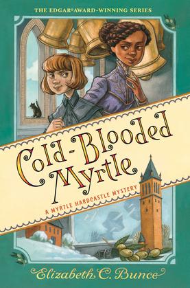 Cold-Blooded Myrtle (Myrtle Hardcastle Mystery 3)