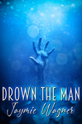 Drown the Man