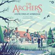 The Archers: Home Fires at Ambridge