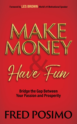 Make Money and Have Fun