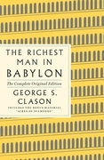 The Richest Man in Babylon: The Complete Original Edition Plus Bonus Material
