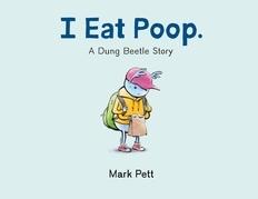 I Eat Poop.