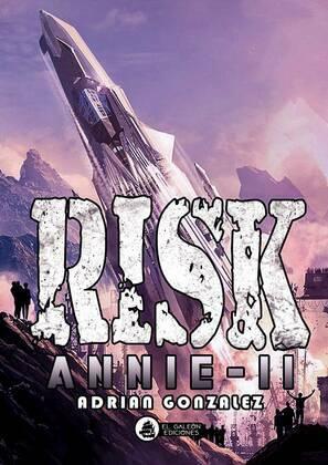 Risk Annie-Ii