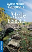 La Mule blanche