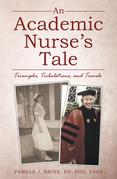 An Academic Nurse's Tale