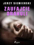 Zaufajcie Drakuli