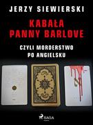 Kabała panny Barlove, czyli morderstwo po angielsku