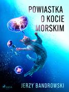 Powiastka o kocie morskim