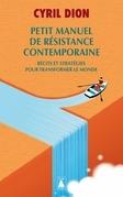 Petit manuel de résistance contemporaine