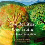 Five Realities, One Truth