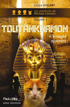 Toutânkhamon et le complot mystérieux