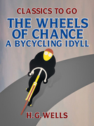 The Wheels of Chance: A Bycycling Idyll