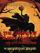 The Legend Of Sleepy Hollow and two more stories