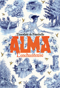 Alma (Tome 2) - L'enchanteuse