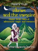 Vikram and the Vampire Classic Hindu Tales of Adventure, Magic, and Romance