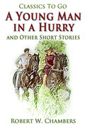 A Young Man in a Hurry / and Other Short Stories