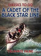 A Cadet of the Black Star Line