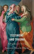 Testimony and Trauma