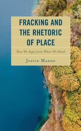 Fracking and the Rhetoric of Place