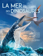 La mer au temps des dinosaures
