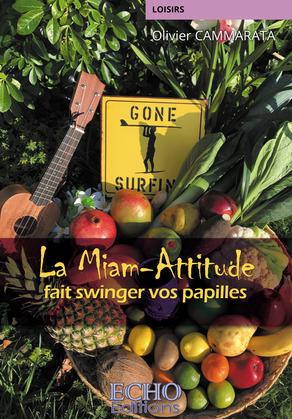 La Miam-Attitude fait swinger vos papilles