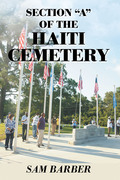 """Section """"A"""" of the Haiti Cemetery"""