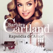 Rapsódia de Amor (A Eterna Coleção de Barbara Cartland 58)