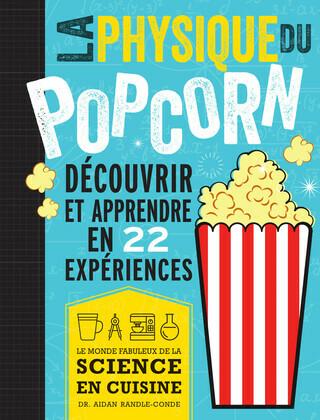 La physique du pop corn