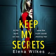 Keep My Secrets