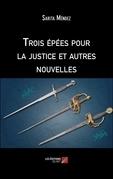 Trois épées pour la justice et autres nouvelles