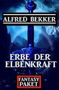 Erbe der Elbenkraft: Fantasy Paket