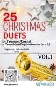 25 Christmas Duets for Trumpet or Trombone T.C. vol.1