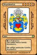 The noble Polish family Hryniewicz. Die adlige polnische Familie Hryniewicz.
