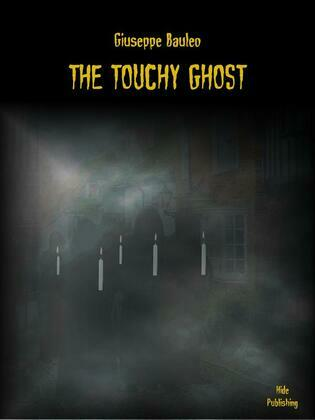 The Touchy Ghost