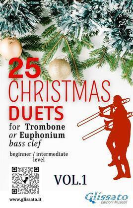 25 Christmas Duets for Trombone or Euphonium - VOL.1