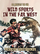 Wild Sports in the Far West