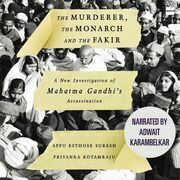 The Murderer, The Monarch and The Fakir