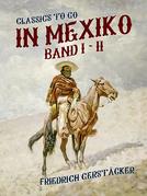 In Mexiko Band I + II