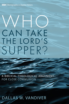 Who Can Take the Lord's Supper?