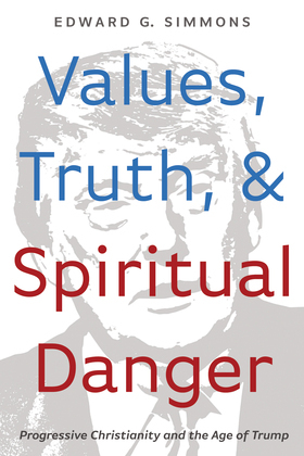 Values, Truth, and Spiritual Danger