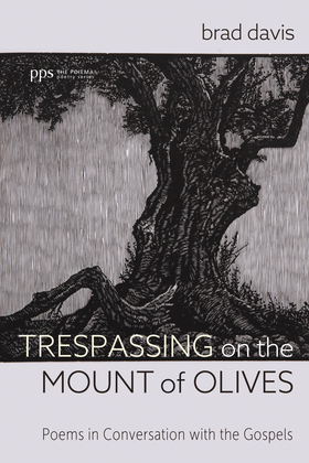 Trespassing on the Mount of Olives