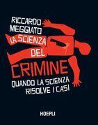 La scienza del crimine