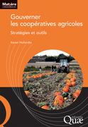 Gouverner les coopératives agricoles