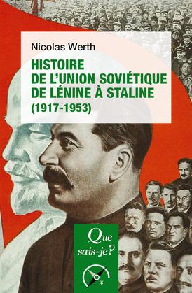 Histoire de l'Union soviétique de Lénine à Staline (1917-1953)